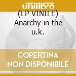 (LP VINILE) Anarchy in the u.k. lp vinile