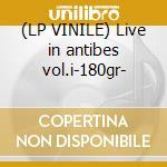 (LP VINILE) Live in antibes vol.i-180gr- lp vinile