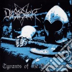 Desaster - Tyrants Of The Netherworld cd musicale di Desaster