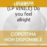 (LP VINILE) Do you feel allright lp vinile di Jones Miss
