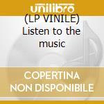 (LP VINILE) Listen to the music lp vinile di Heights Neon