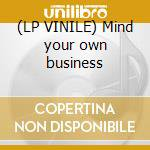 (LP VINILE) Mind your own business lp vinile di Playmate