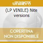 (LP VINILE) Nite versions lp vinile di Soulwax