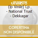 (LP VINILE) LP - NATIONAL TRUST       - DEKKAGAR lp vinile di NATIONAL TRUST