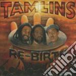 Tamlins - Re-birth cd musicale di Tamlins
