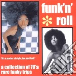 Funk'n'roll - A Collection Of 70's Rare Funky Trips cd musicale di Funk'n'roll