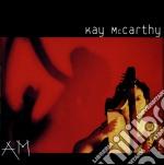 Kay Mccarthy - Am cd musicale di MCCARTY KAY