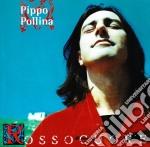Pippo Pollina - Rosso Cuore cd musicale di Pippo Pollina