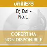 Dj Dsl - No.1 cd musicale di DJ DSL