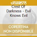 Evil knows evil cd musicale