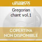 Gregorian chant vol.1 cd musicale di Abbey saint pierre choir