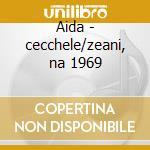 Aida - cecchele/zeani, na 1969 cd musicale di Giuseppe Verdi