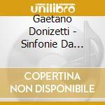 Gaetano Donizetti - Sinfonie Da Opere Vol. Ii cd musicale di Donizetti