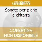Sonate per piano e chitarra cd musicale di Diabelli
