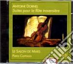 Antoine Dornel - Suite Per Flauto Traverso cd musicale di A. Dornel