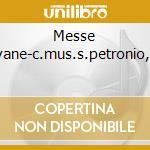 Messe mantovane-c.mus.s.petronio,vartolo cd musicale di Palestrina