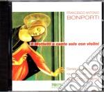 Francesco Bomporti - Clarae Stellae, Mittite Dulces, Angelicae Mentes, Ite Molles, Vos Cheles Amenae, Ad Coleum Volate cd musicale di Bonporti