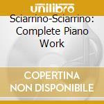 Complete piano works cd musicale di Salvatore Sciarrino