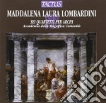 Accademia Magnifica Comunita' - Sei Quartetti Per Archi cd musicale di Maddalena Lombardini