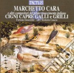 Fortuna Ensemble - Cigni, Capre, Galli, Grilli cd musicale di Cara Marchetto