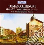 Opera vii-concerts 7/12 cd musicale di Tommaso Albinoni