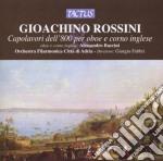 Filarmonica Citta' Di Adria - Capolavori Per Oboe E Corno Inglese cd musicale di Rossini