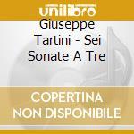 Ensemble Respighi - Sei Sonate A Tre + 2010 Catalogue cd musicale di Tartini