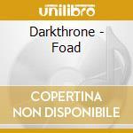 Darkthrone - Foad cd musicale di DARKTHRONE