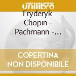 Pachmann - Grosse Pianist.Spielen Chopin cd musicale di Chopin