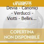 Sonnambula-devia,canonici, viotti '88 cd musicale di Bellini