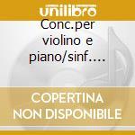 Conc.per violino e piano/sinf. n.9 cd musicale di Mendelssohn