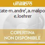 Cantate-m.andre',a.maliponte, e.loehrer cd musicale di A. Scarlatti