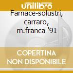 Farnace-solustri, carraro, m.franca '91 cd musicale di Vivaldi