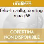Stiffelio-limarilli,g.dominguez, maag'68 cd musicale di Giuseppe Verdi