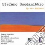 Stefano Scodanibbio - My New Address cd musicale di SCODANIBBIO STEFANO