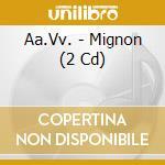 Mignon cd musicale di Ambroise Thomas