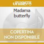 Madama butterfly cd musicale di Giacomo Puccini