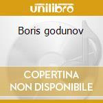 Boris godunov cd musicale di Artisti Vari