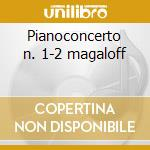 Pianoconcerto n. 1-2 magaloff cd musicale di Tchaikovsky