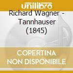 Tannhauser cd musicale di Richard Wagner