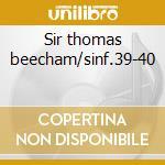 Sir thomas beecham/sinf.39-40 cd musicale di W.amadeus Mozart