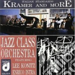 KRAMER AND MORE (ITALIAN STANDARDS) cd musicale di JAZZ CLASS ORCHESTRA