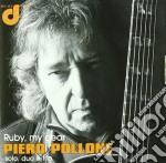 Piero Pollone - Ruby, My Dear cd musicale di Piero Pollone