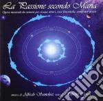 Alfonso Santoloci - La Passione Secondo Maria cd musicale di Alfonso Santoloci