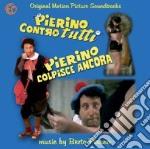 Berto Pisano - Pierino Contro Tutti / Pierino Colpisce Ancora cd musicale di Miscellanee