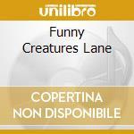 FUNNY CREATURES LANE cd musicale di GENTLE JENNIFER
