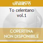 To celentano vol.1 cd musicale