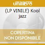 (LP VINILE) Kool jazz lp vinile di Kool & the gang