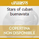 Stars of cuban buenavista cd musicale di Artisti Vari