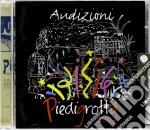 Audizioni Piedigrotta 2007 cd musicale di Artisti Vari